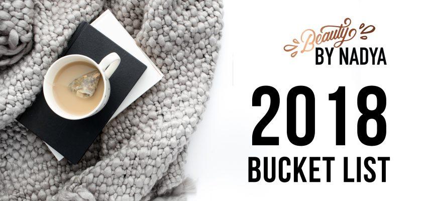 Bye 2017! Моят bucket list за 2018.